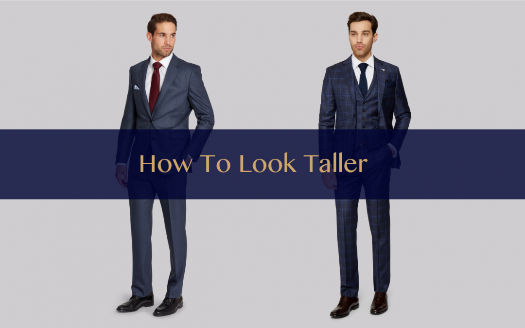 【Styling Tip】The Secret For Men To Look Taller