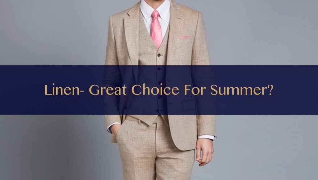 Is Linen Suit a great choice for summer?