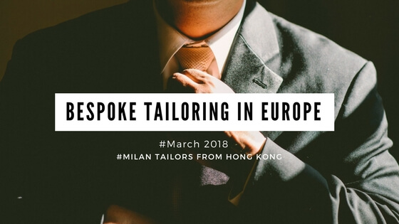 Milan Tailors from Hong Kong, is coming to Europe!