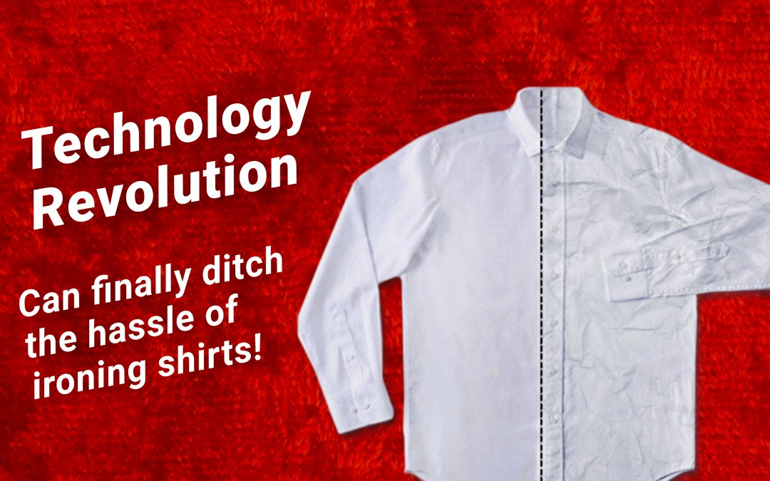 【Technology Revolution】Keeping your shirts wrinkle-free!