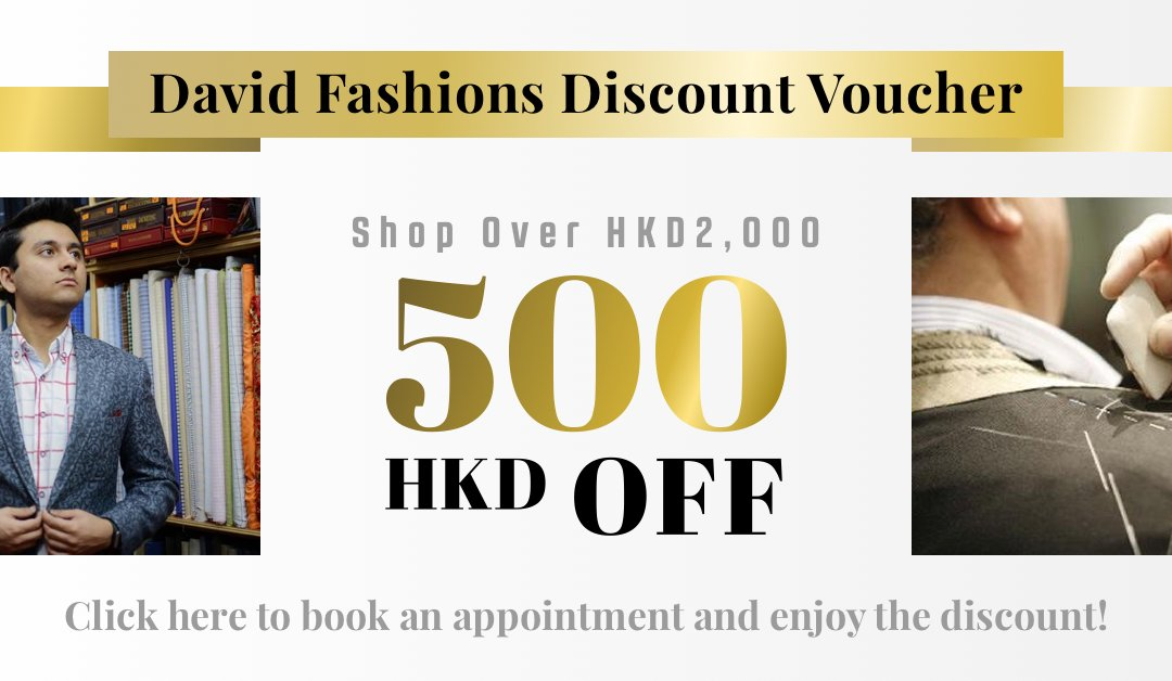 【Tailor-M Special】Exclusive HK$500 Voucher of David Fashions